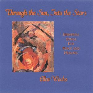 Through the Sun Into the Stars: Universal Songs Fo