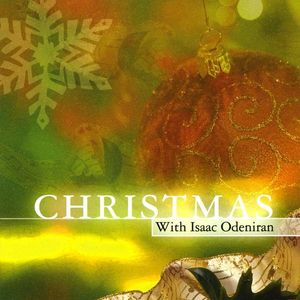 Christmas with Isaac Odeniran