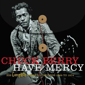 Have Mercy: His Comp Chess Recordings 1969-1974 [Import]