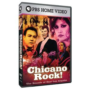 Chicano Rock: Sounds of East Los Angeles