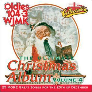 Ultimate Christmas Album 4: WJMK Oldies 104.3 /  Various