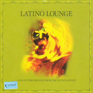 Latino Lounge /  Various