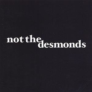 Not the Desmonds