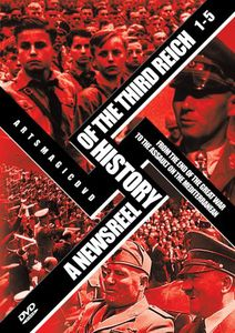 Newsreel History of the Third Reich 1-5