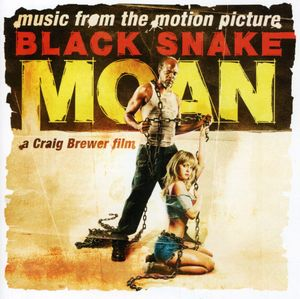 Black Snake Moan (Original Soundtrack)