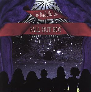 Tribute to Fall Out Boy /  Various