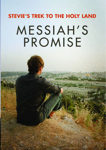 Stevie's Trek to the Holy Landz: Messiah's Promise