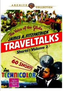 James A. Fitzpatrick Traveltalks Shorts Volume 2