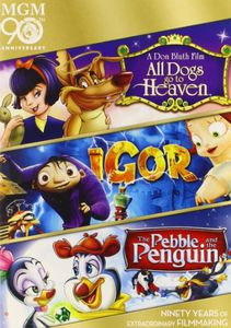All Dogs Go to Heaven /  Igor /  Pebble & Penguin
