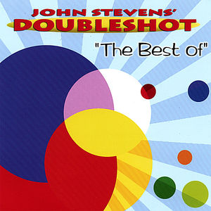 Best of John Doubleshot Stevens