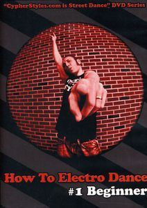 How to Electro Dance 1