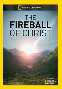 Fireball of Christ