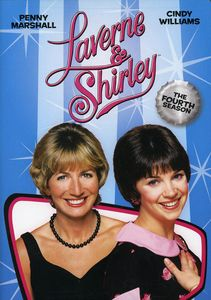 Laverne & Shirley: The Complete Fourth Season