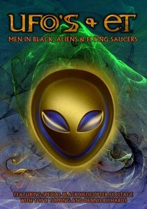 Ufos & Ets: Men in Black Aliens & Flying Saucers