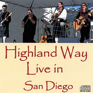 Highland Way Live in San Diego