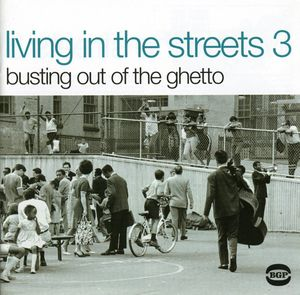 Living in the Streets 3: Busting Out of the Ghetto [Import]