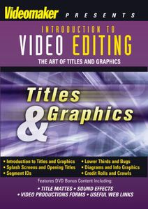 Video Editing: Titles & Graphics