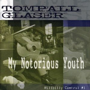 My Notorious Youth-Hillbilly Central PT. 1