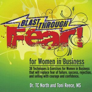 Blast Through Fear! for Women in Business. 38 Tech