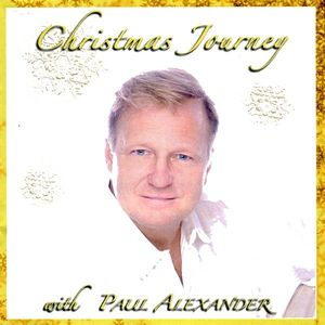 Christmas Journey with Paul Alexander