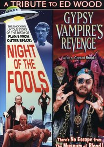 Night of the Fools & Gypsy Vampire's Revenge