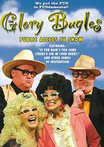 Glory Bugles Public Access TV Show