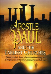 Apostle Paul & the Earliest Churches