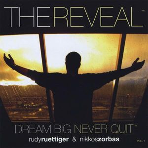 Reveal-Dream Big Never Quit