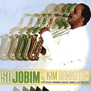 So Jobim By Kim Bankston
