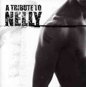 Tribute to Nelly /  Various