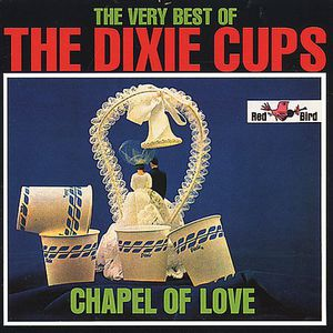 Chapel of Love: Very Best of