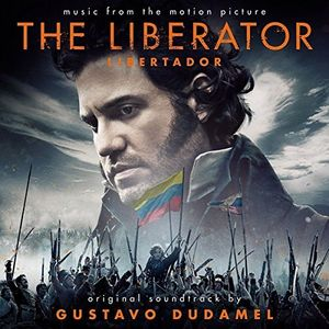 Liberator (Libertador) (Original Soundtrack)
