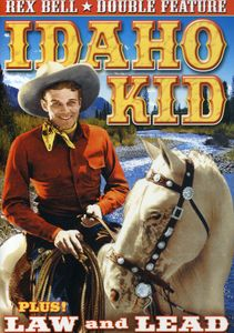 Rex Bell Double Feature: Law & Lead /  Idaho Kid