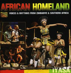 African Homeland: Voices & Rhythms from Zimbabwe &