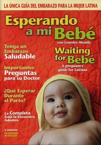 Esperando a Mi Bebe/ Waiting for Bebe