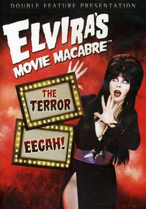 Elvira's Movie Macabre: The Terror /  Eegah