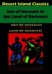 Son of Hercules in the Land of Darkness