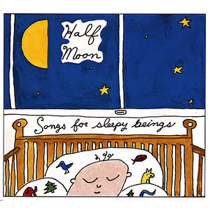 Songs for Sleepy Beings