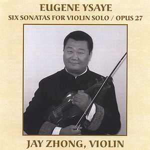 Eugene Ysaye's Six Sonatas for Violin Solo