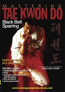 Mastering Tae Kwon Do: Black Belt Sparring