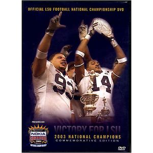 2003 Lsu National Championship Highlights