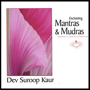 Enchanting Mantras & Mudras