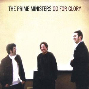 Prime Ministers Go for Glory