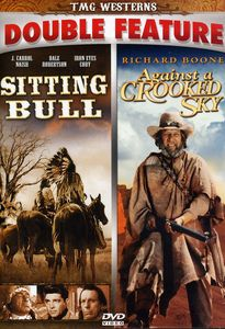 Sitting Bull & Against a Crooked Sky