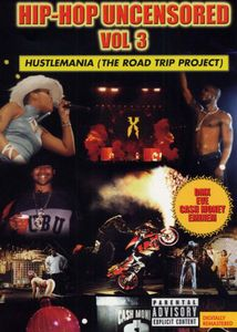 Hip Hop Uncensored 3: Hustlemania /  Various