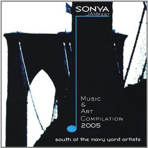 Sonya Jamfest 2005 Music & Art Compilation /  Various