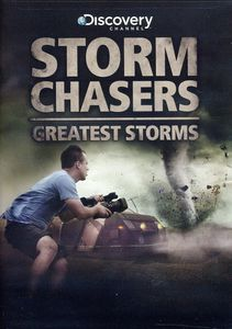 Storm Chasers: Greatest Storms