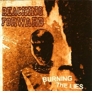 Burning the Lies [Explicit Content]
