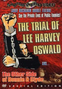 Trial of Lee Harvey Oswald & Other Side of Bonnie