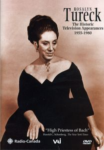 Rosalyn Tureck: The Historic Television Broadcasts